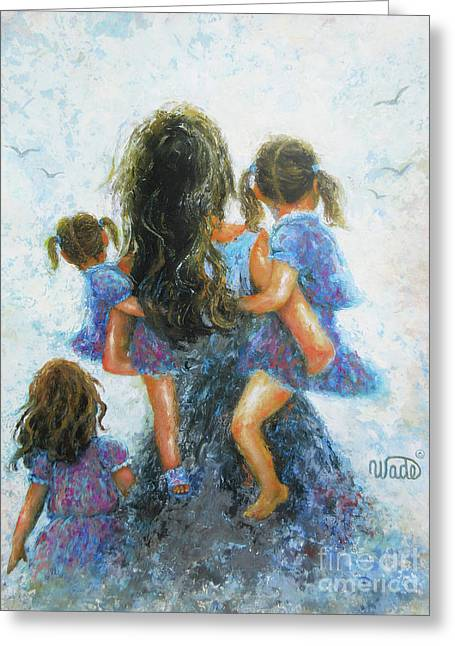 Mother Three Daughters				 Greeting Card by Vickie Wade
