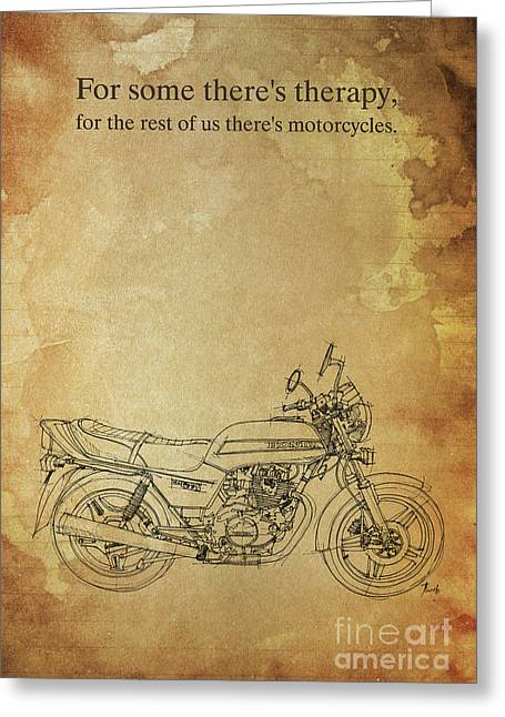 Motorcycle Quote. For Some There's Therapy Greeting Card