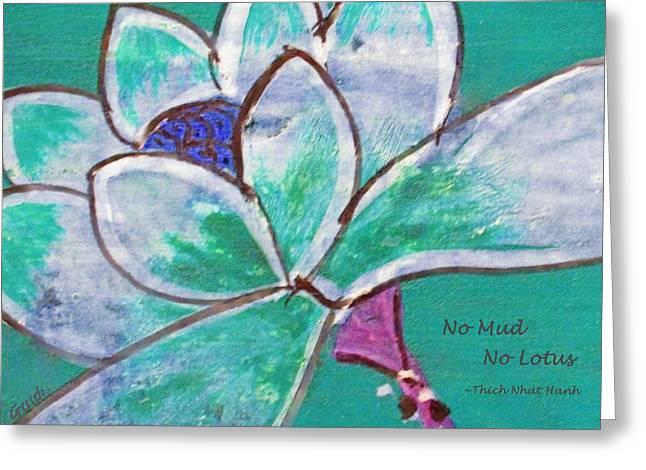 No Mud No Lotus Greeting Card by SL Guidi