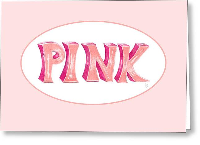 Greeting Card featuring the drawing Pink by Cindy Garber Iverson