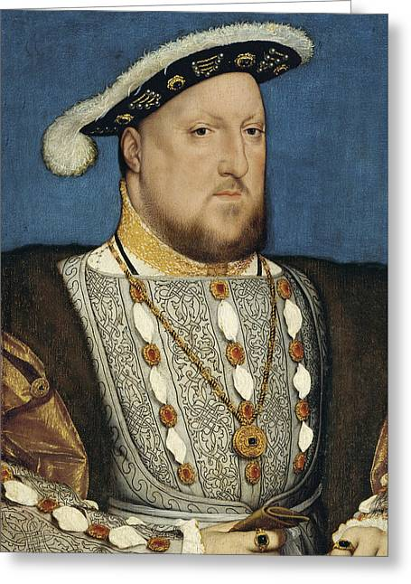 Portrait Of Henry Viii Of England  Greeting Card by Hans Holbein the Younger