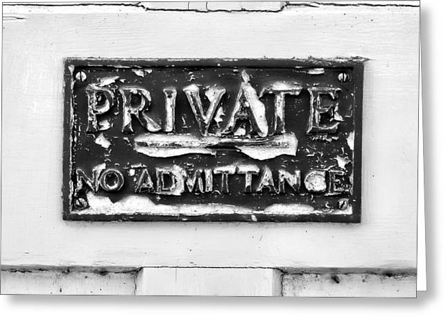 Private Sign Greeting Card by Tom Gowanlock