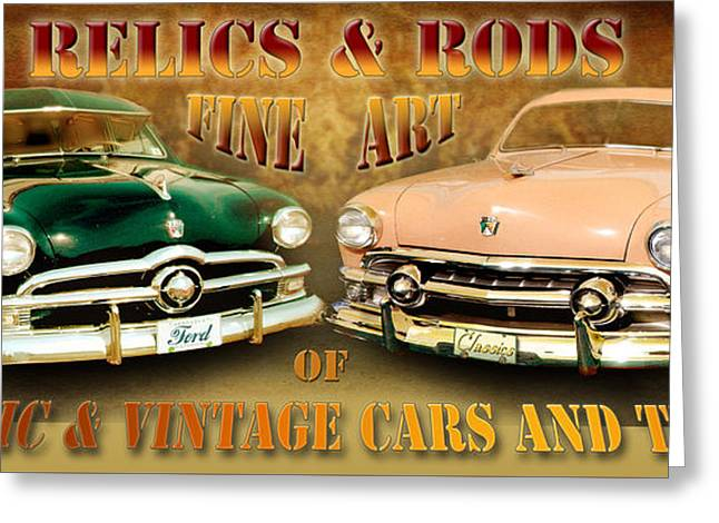 Relics And Rods Greeting Card