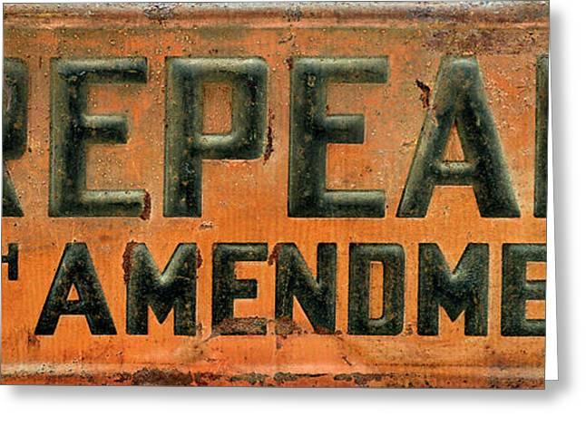 Repeal 18th Amendment Sign Greeting Card