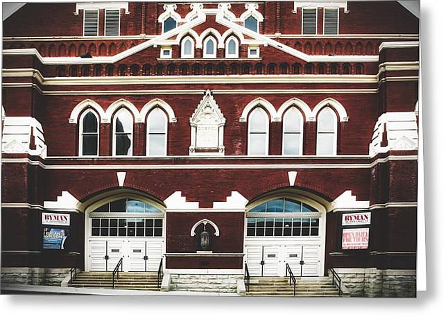 Ryman Auditorium -the Home Of Country Music Greeting Card