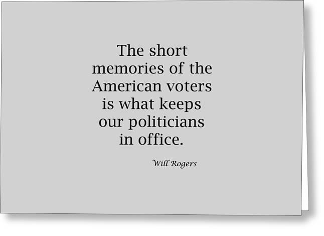 Short Memories Of American Voters 5447.02 Greeting Card by M K  Miller
