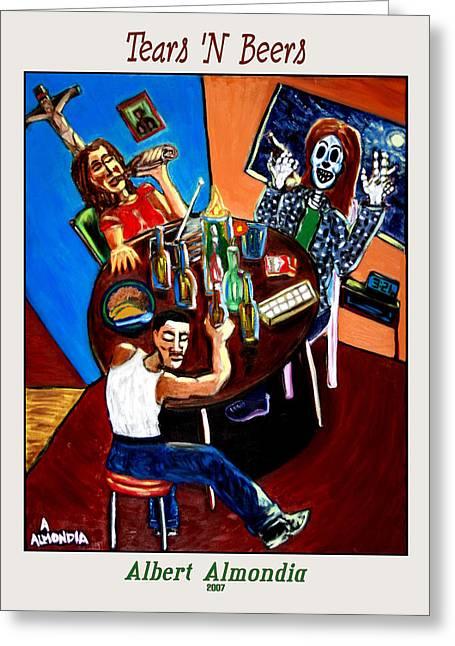 Tears 'n Beers Greeting Card by Albert Almondia