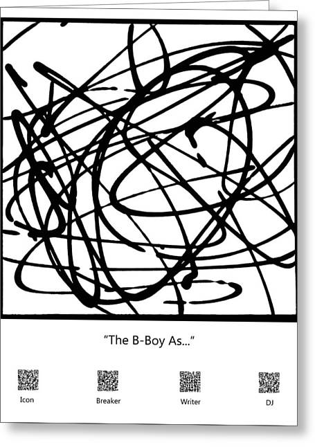 The B-boy As... Greeting Card
