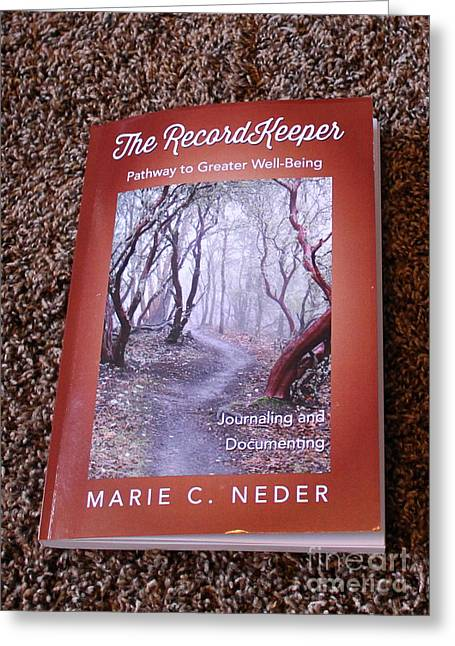 Greeting Card featuring the photograph The Recordkeeper by Marie Neder