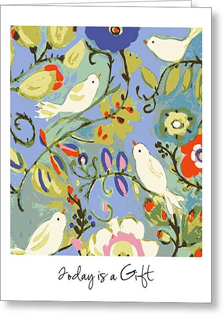 Today Is A Gift Greeting Card by Karen Fields