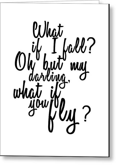 What If You Fly Quote Greeting Card