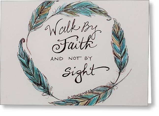 Walk By Faith Greeting Card by Elizabeth Robinette Tyndall