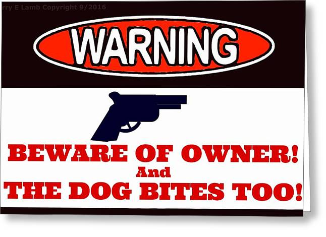 Warning Sign Greeting Card by Larry Lamb