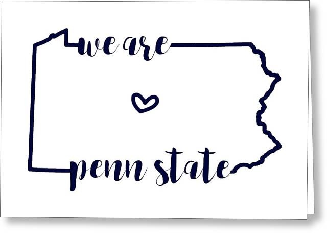We Are Penn State Greeting Card by Michelle Eshleman