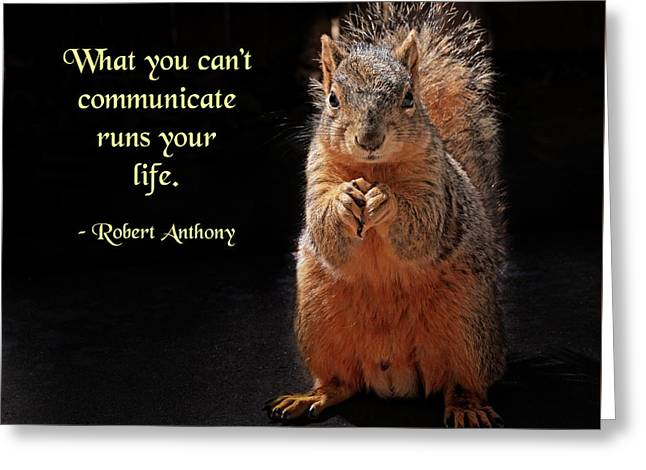 What You Can't Communicate Greeting Card by Mike Flynn