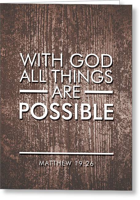 With God All Things Are Possible - Bible Verses Art Greeting Card