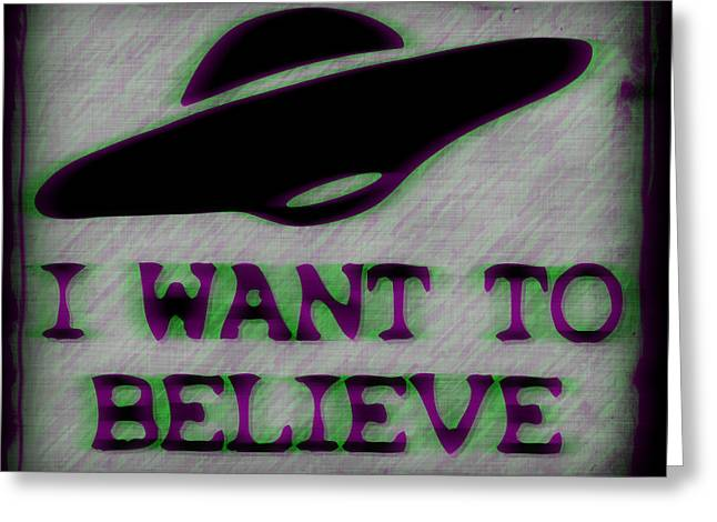 X Files I Want To Believe Greeting Card by Kyle West