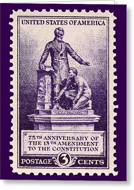 13th Ammendment Postage Stamp Greeting Card by James Hill