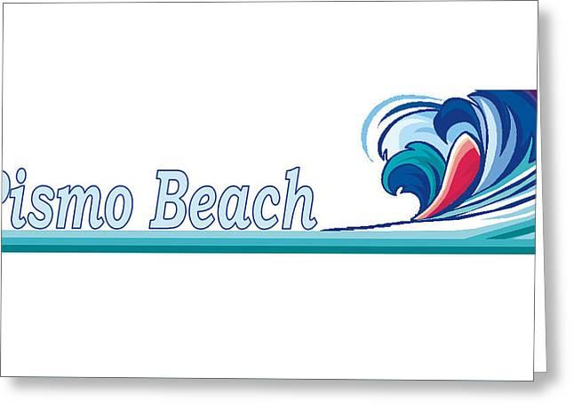 Pismo Beach Greeting Card