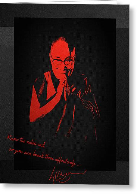 14th Dalai Lama Tenzin Gyatso - Know The Rules Well So You Can Break Them Effectively Greeting Card by Serge Averbukh