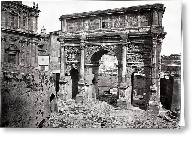 Greeting Card featuring the photograph 1870 Arch Of Septimius Severus Rome Italy by Historic Image