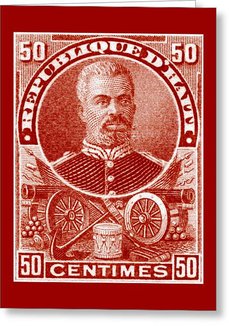 Greeting Card featuring the painting 1898 President Of Haiti Stamp by Historic Image