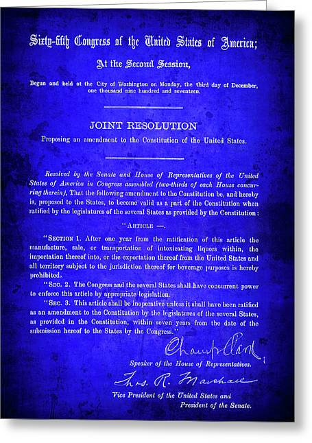 18th Amendment That Launched Prohibition 1917 Greeting Card by Daniel Hagerman