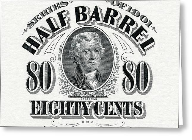 1901 Half Beer Barrel Tax Stamp Greeting Card by Jon Neidert