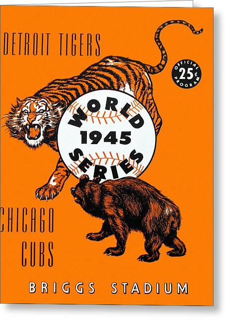 1945 World Series Program Tigers V Cubs Greeting Card by Big 88 Artworks