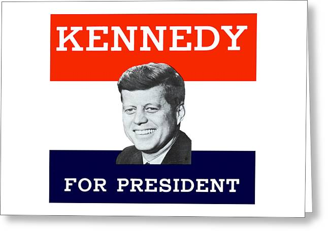 1960 Kennedy For President Greeting Card
