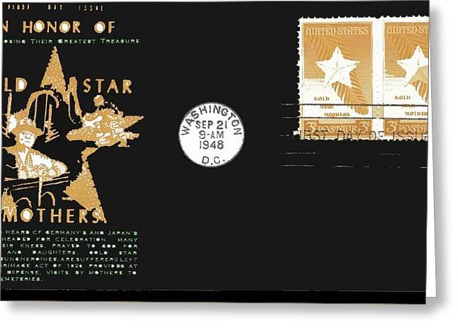 1st Day Cover Gold Star Mothers  Number 2 1948 Color Added 2016 Greeting Card