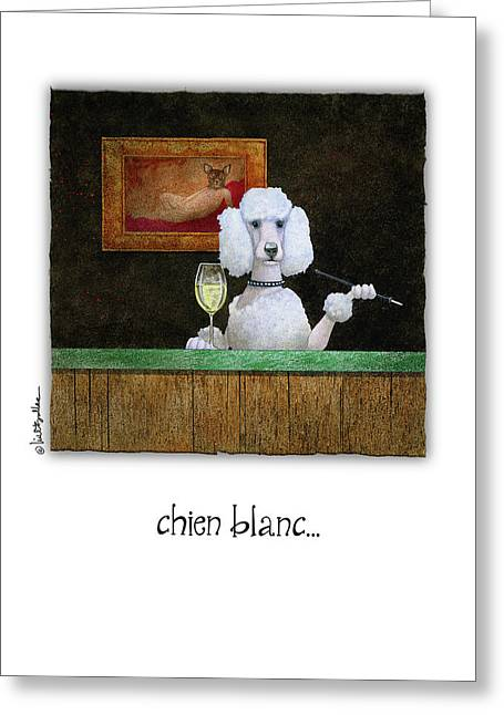 Greeting Card featuring the painting Chien Blanc... by Will Bullas