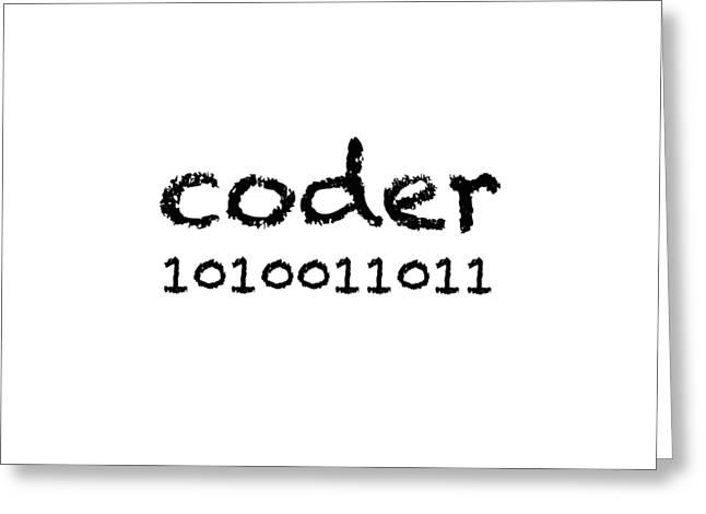 Coder Greeting Card by Bill Owen