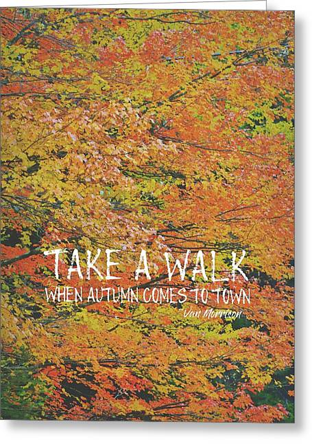 Colors Of Fall Quote Greeting Card by JAMART Photography