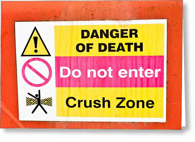 Danger Sign Greeting Card by Tom Gowanlock