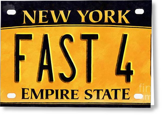 2 Fast 4 U New York Empire State Licence Plate Art Greeting Card by Edward Fielding