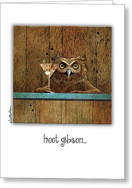 Greeting Card featuring the painting Hoot Gibson... by Will Bullas