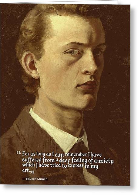 Inspirational Quotes - Edward Munch 8 Greeting Card by Celestial Images