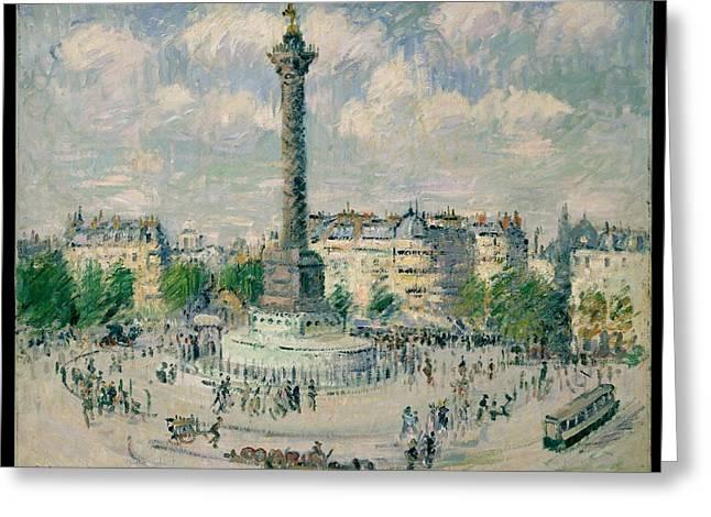 La Place De La Bastille Greeting Card by Gustave Loiseau