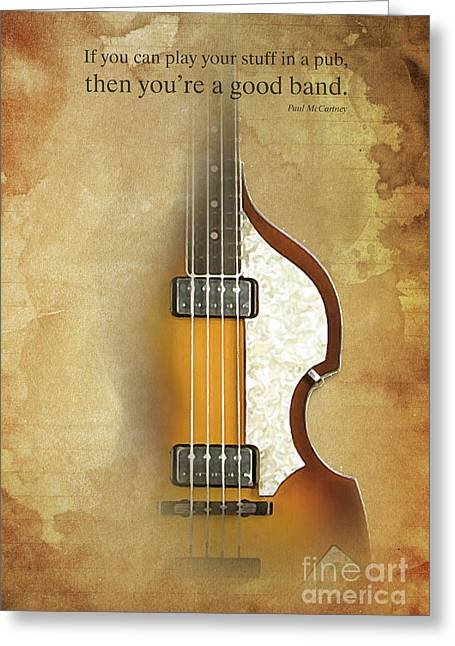 Mccartney Hofner Bass, Vintage Background, Gift For Musicians, Inspirational Quote Greeting Card
