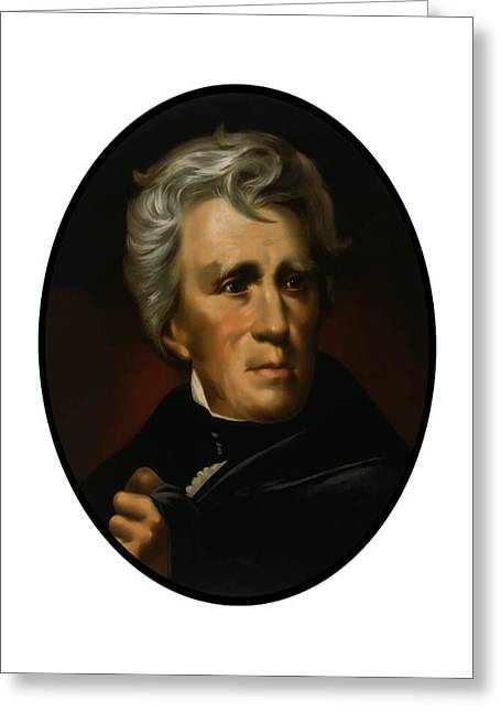 Product Paintings Greeting Cards - President Andrew Jackson  Greeting Card by War Is Hell Store