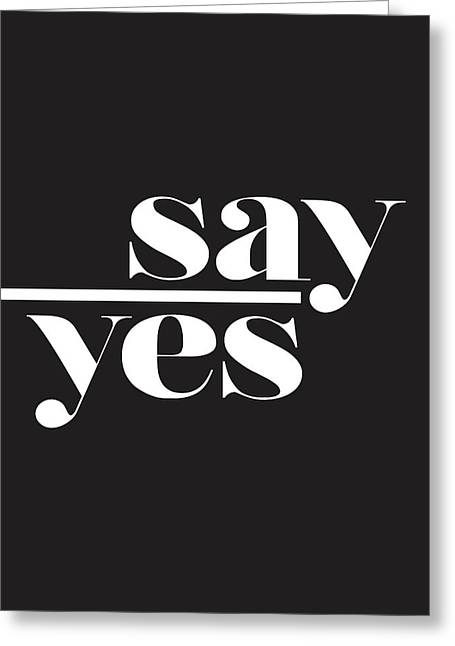 Say Yes Greeting Card