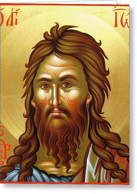 St.john The Baptist Greeting Card by Daniel Neculae
