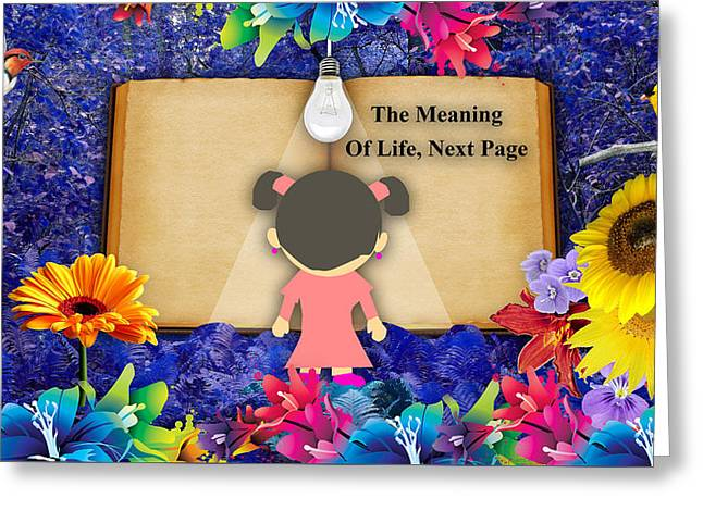 The Meaning Of Life Art Greeting Card by Marvin Blaine