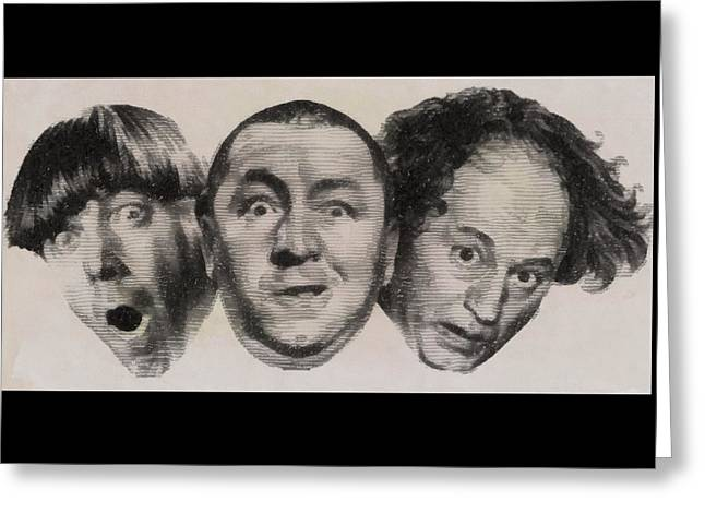 The Three Stooges Hollywood Legends Greeting Card by John Springfield