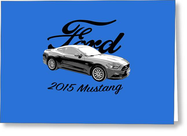 2015 Ford Mustang Greeting Card