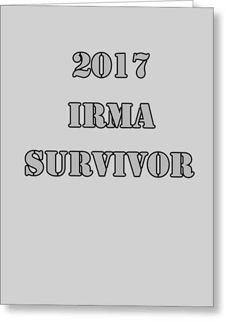2017 Irma Survivor Greeting Card by Judy Hall-Folde