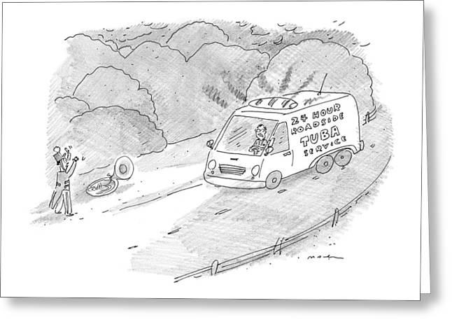 24 Hour Roadside Tuba Service Greeting Card