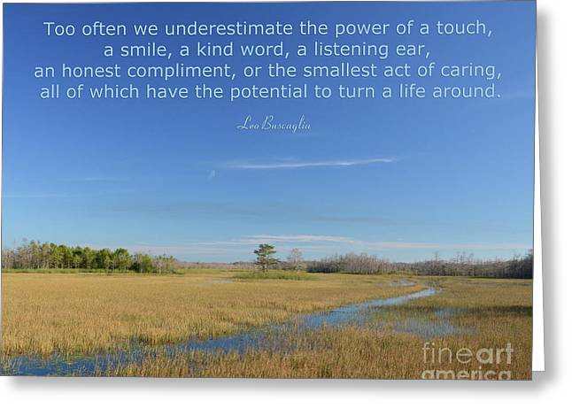 24- Too Often We Underestimate The Power Of A Touch Greeting Card