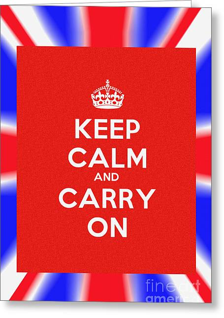 Keep Calm And Carry On Poster Greeting Card by Celestial Images